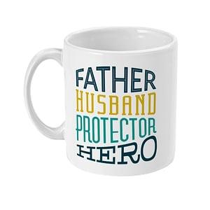 Family Mugs Father, Husband, Protector & Hero Mug dad