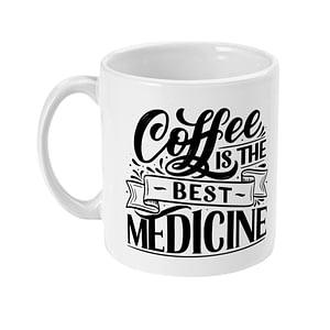 Food & Drink Mugs Coffee is the Best Medicine Mug caffeine