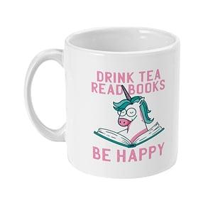 Food & Drink Mugs Drink Tea, Read Books, Be Happy Mug book