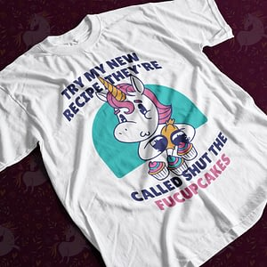 Offensive Unicorn Shut the Fucupcakes T-Shirt adult