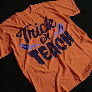 Halloween Trick or Teach Halloween Teacher's T-Shirt halloween