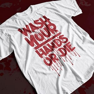 COVID-19 Wash Your Hands or Die Coronavirus Adult's T-Shirt blood