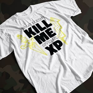 Gaming What Doesn't Kill Me Gets Me XP Adult's T-Shirt gamer