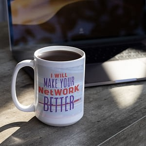 Profession Mugs I Will Make Your NetWORK Better Mug helpdesk