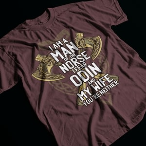 Family & Clan Man of the Norse – Fear My Wife Adult's T-Shirt marriage