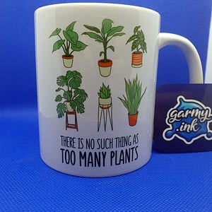 Hobbies Mugs There Is No Such Thing as Too Many Plants Mug flowers
