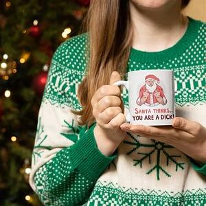 Christmas Mugs Santa Thinks You Are… Personalised Mug funny christmas