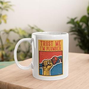 Profession Mugs Trust Me I'm a Plumber Mug gas engineer