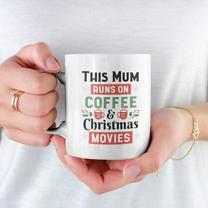 Christmas Mugs This Mum Runs on Coffee and Christmas Movies Mug christmas