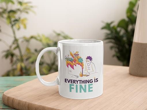 Funny Mugs Everything is Fine 2020 Mug 2020